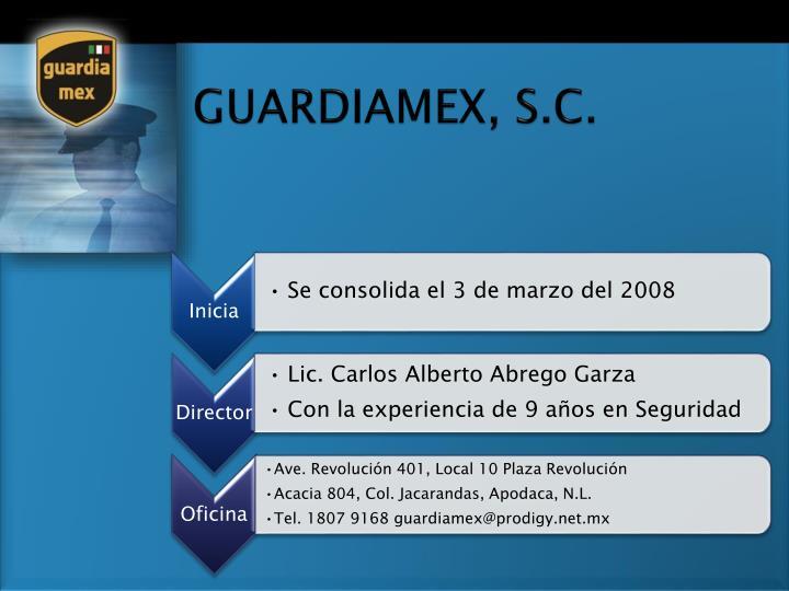 GUARDIAMEX, S.C.