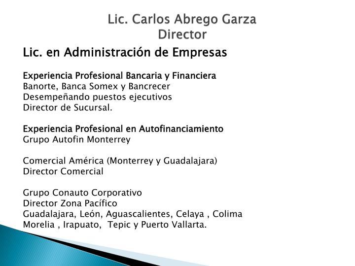 Lic. Carlos Abrego Garza