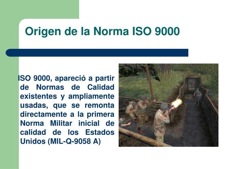 Origen de la Norma ISO 9000