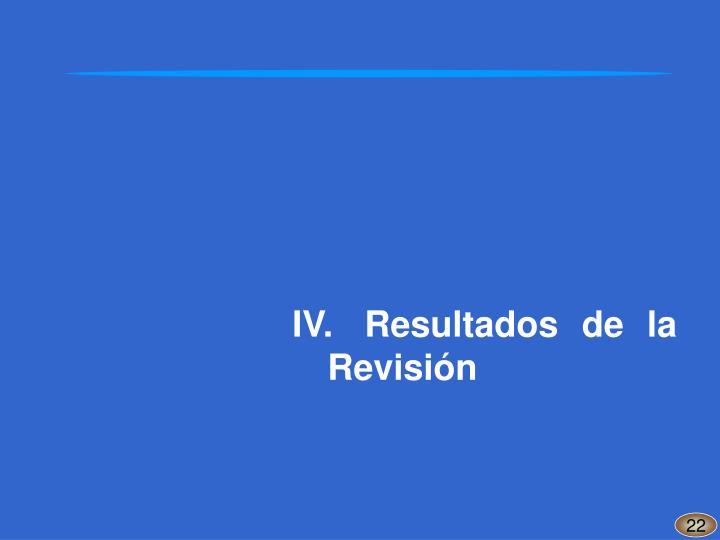 IV.Resultados de la Revisión