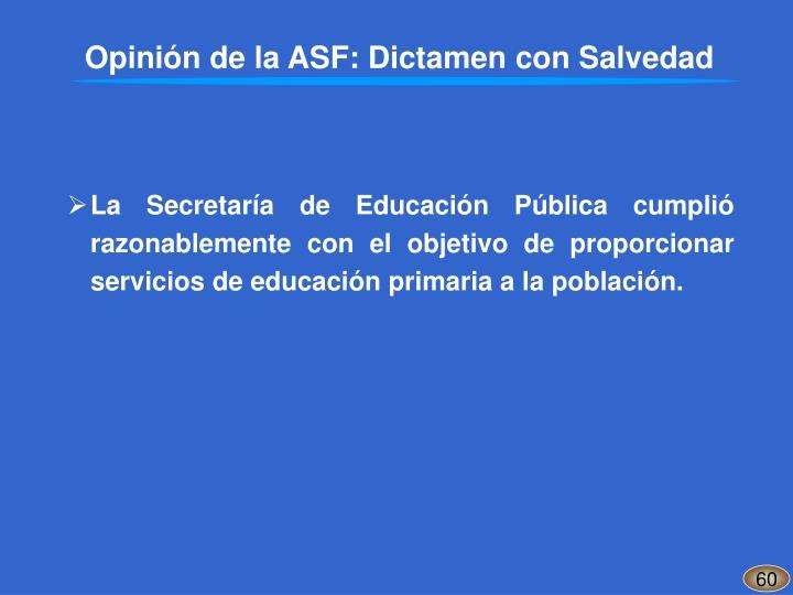Opinión de la ASF: Dictamen con Salvedad
