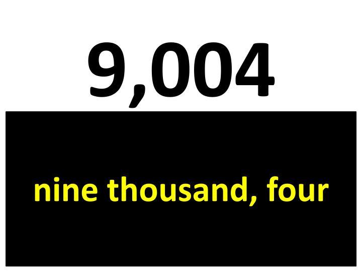 9,004