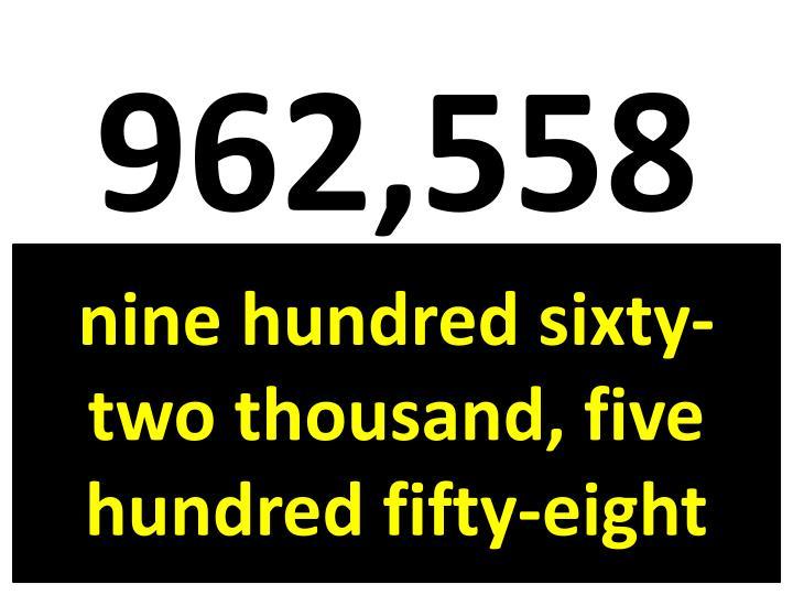 962,558