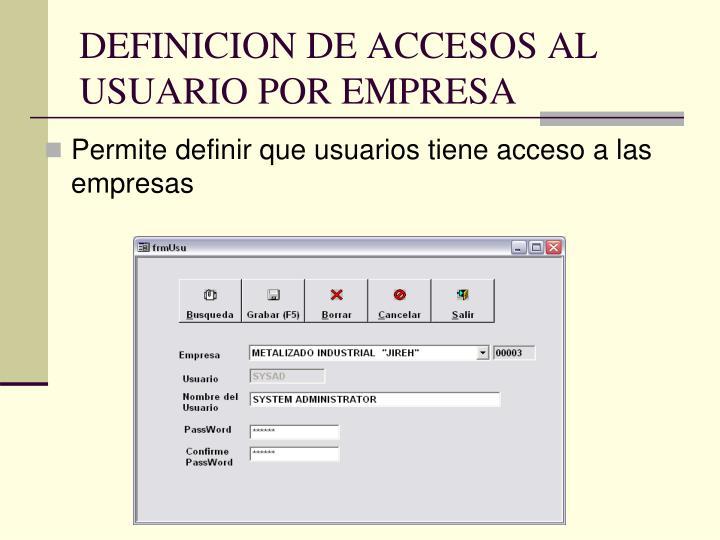 DEFINICION DE ACCESOS AL USUARIO POR EMPRESA