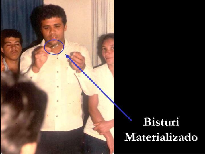 Bisturi Materializado