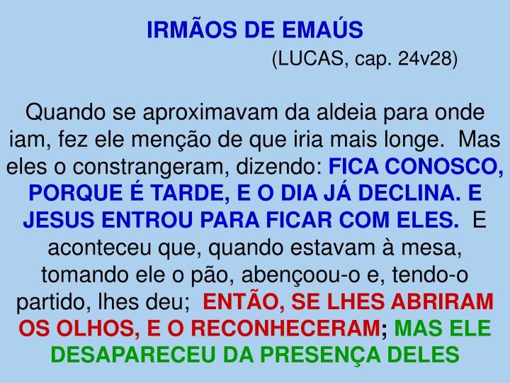 IRMÃOS DE EMAÚS