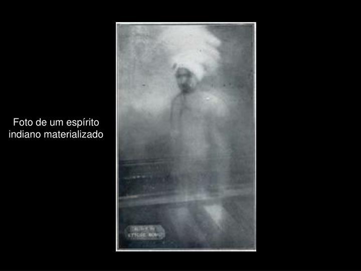 Foto de um espírito indiano materializado