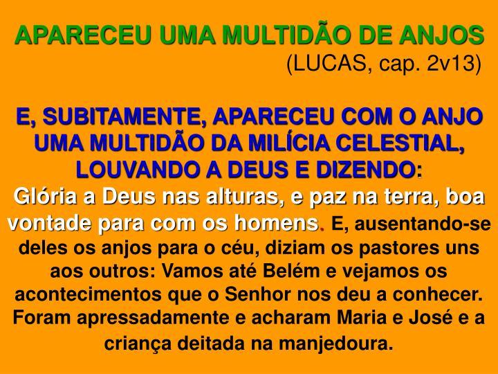 APARECEU UMA MULTIDÃO DE ANJOS