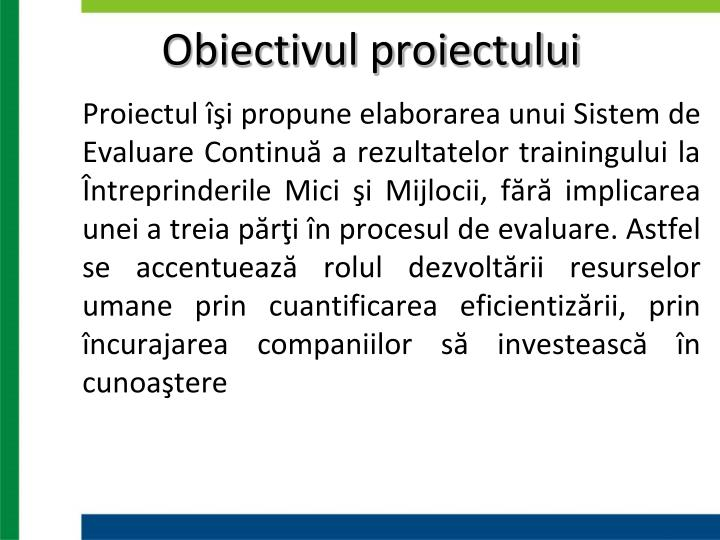 Obiectivul proiectului
