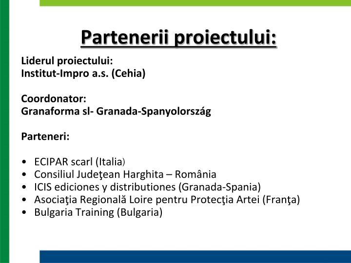 Partenerii proiectului: