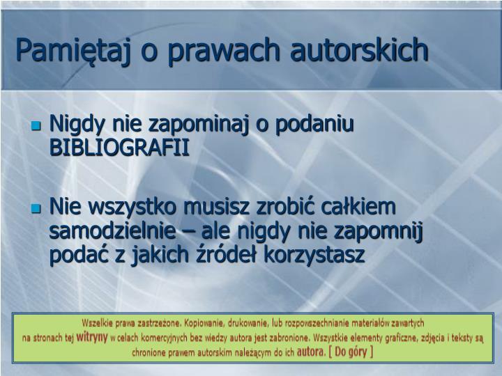Pamiętaj o prawach autorskich