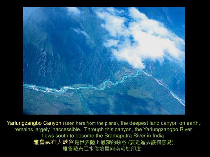 Yarlungzangbo Canyon