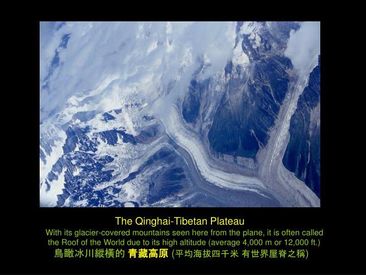 The Qinghai-Tibetan Plateau