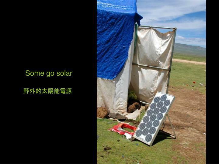 Some go solar
