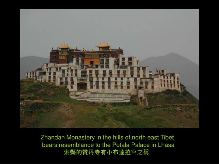 Zhandan Monastery in the hills of north east Tibet