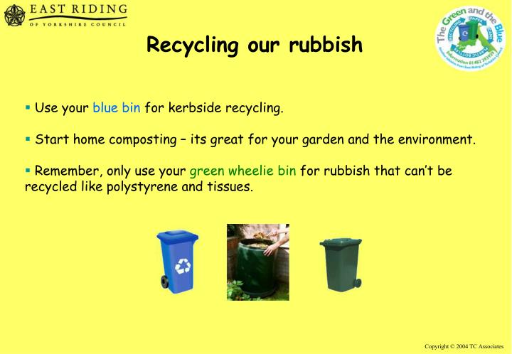 Recycling our rubbish
