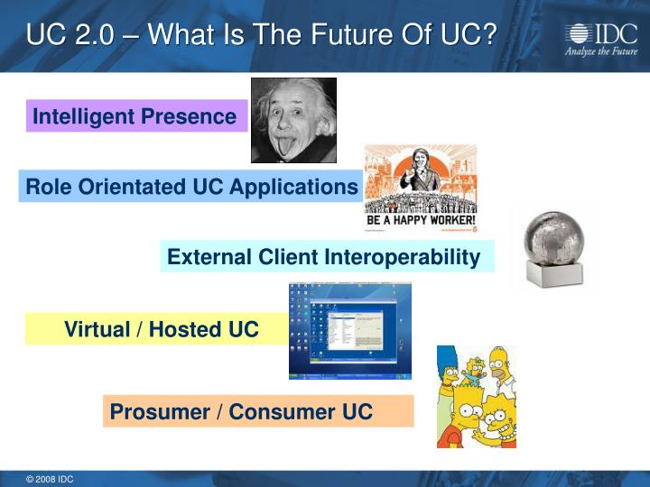 UC 2.0 – What Is The Future Of UC?
