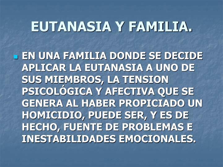 EUTANASIA Y FAMILIA.
