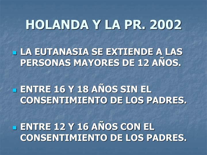 HOLANDA Y LA PR. 2002