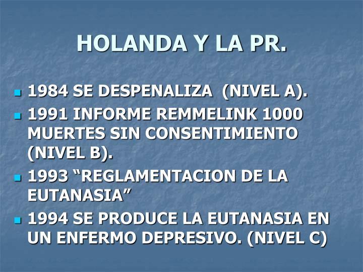 HOLANDA Y LA PR.
