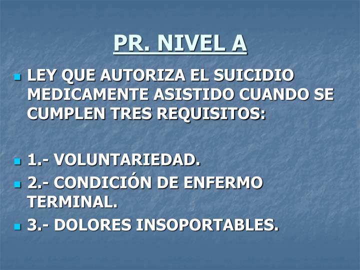 PR. NIVEL A