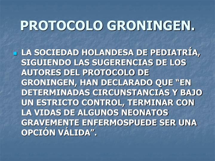 PROTOCOLO GRONINGEN.