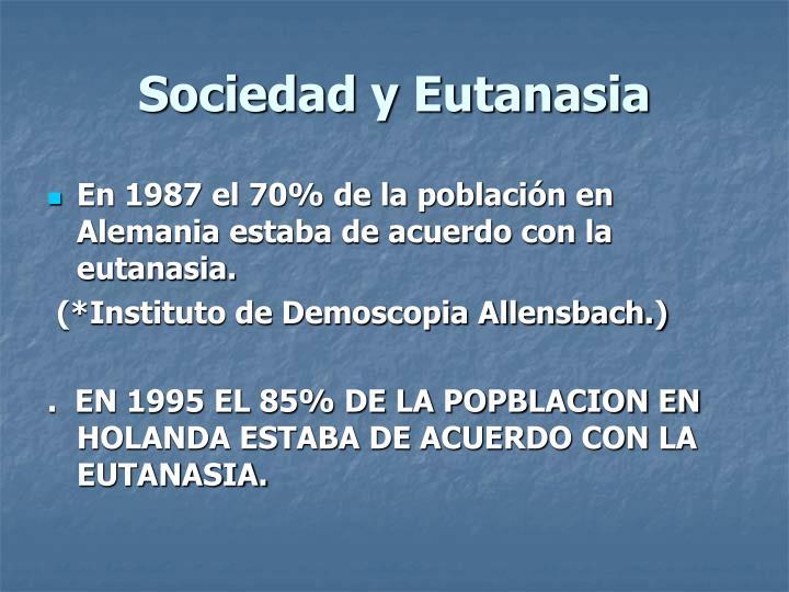 Sociedad y Eutanasia