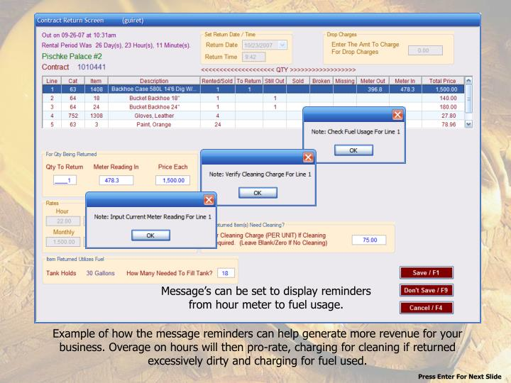 Message's can be set to display reminders from hour meter to fuel usage.