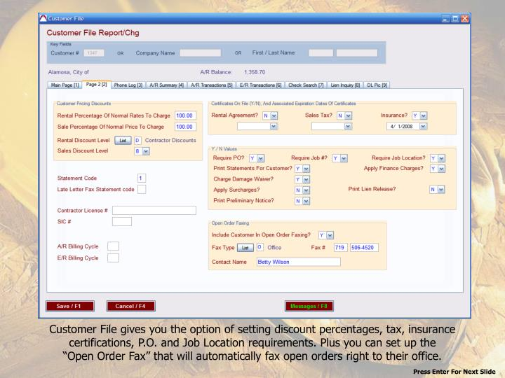 Customer File gives you the option of setting discount percentages, tax, insurance