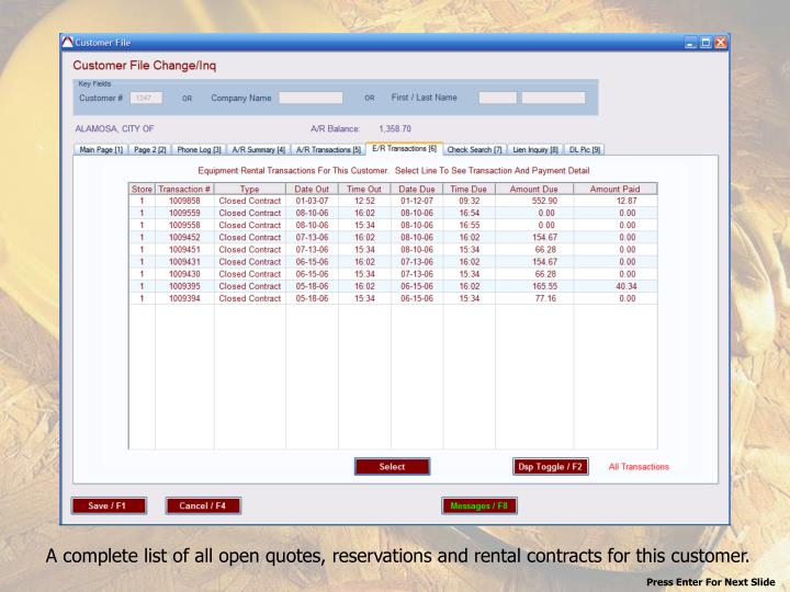 A complete list of all open quotes, reservations and rental contracts for this customer.