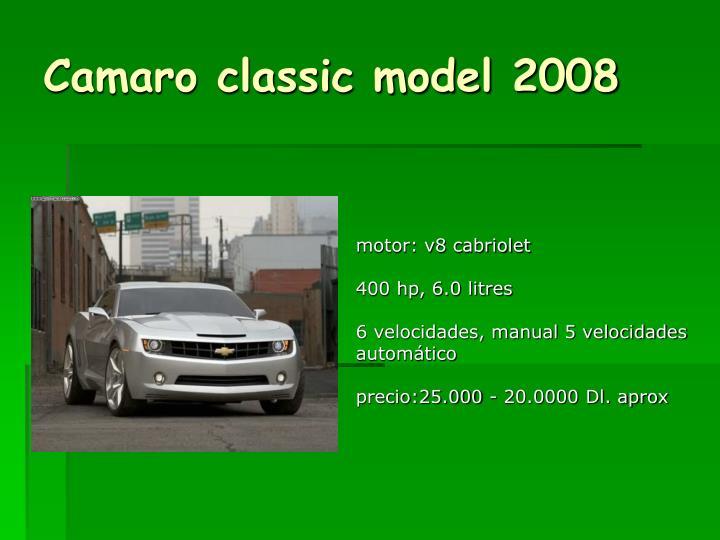 Camaro classic model 2008