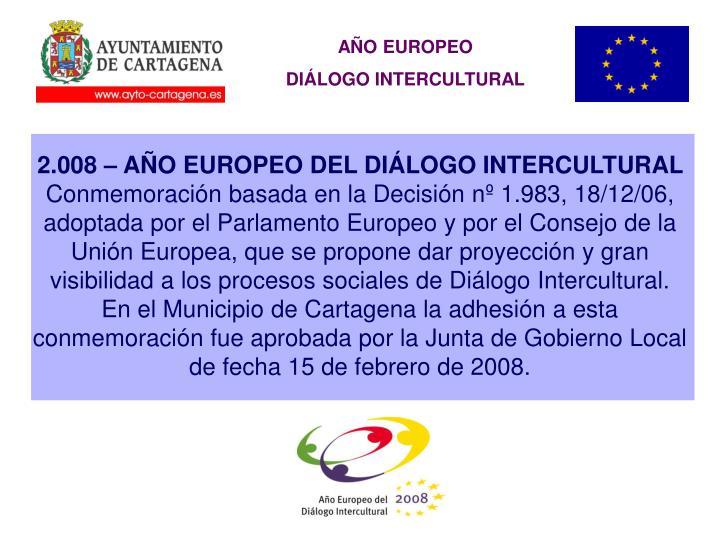 2.008 – AÑO EUROPEO DEL DIÁLOGO INTERCULTURAL