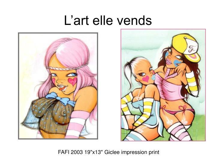L'art elle vends