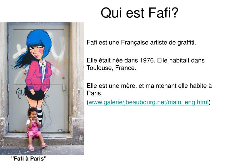 Qui est Fafi?