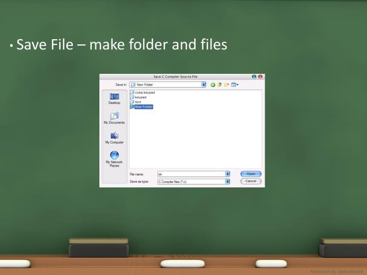 Save File – make folder and files