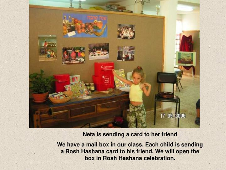 Neta is sending a card to her friend