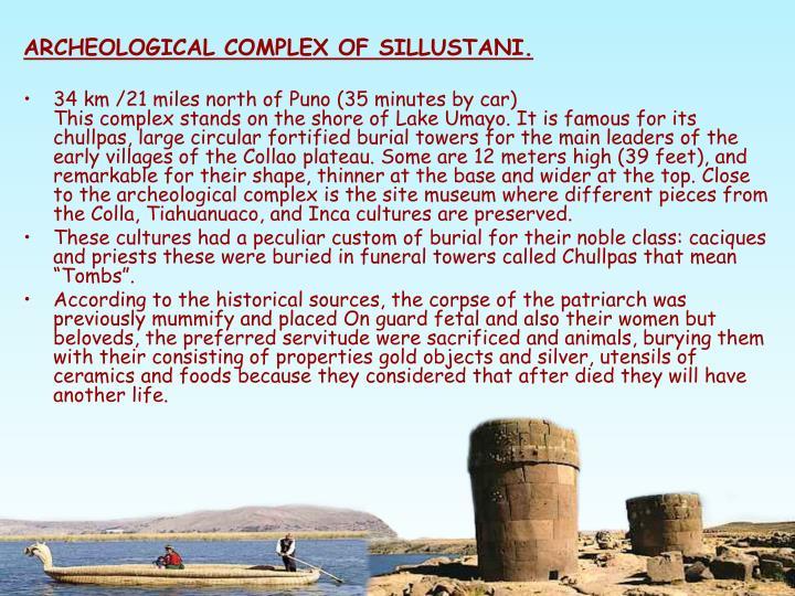 ARCHEOLOGICAL COMPLEX OF SILLUSTANI.