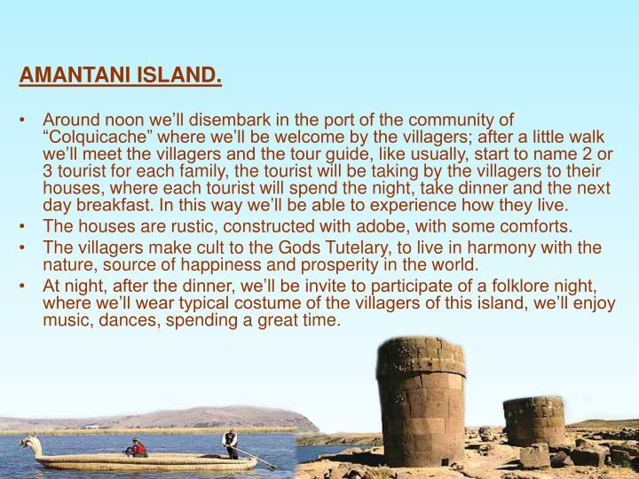 AMANTANI ISLAND.