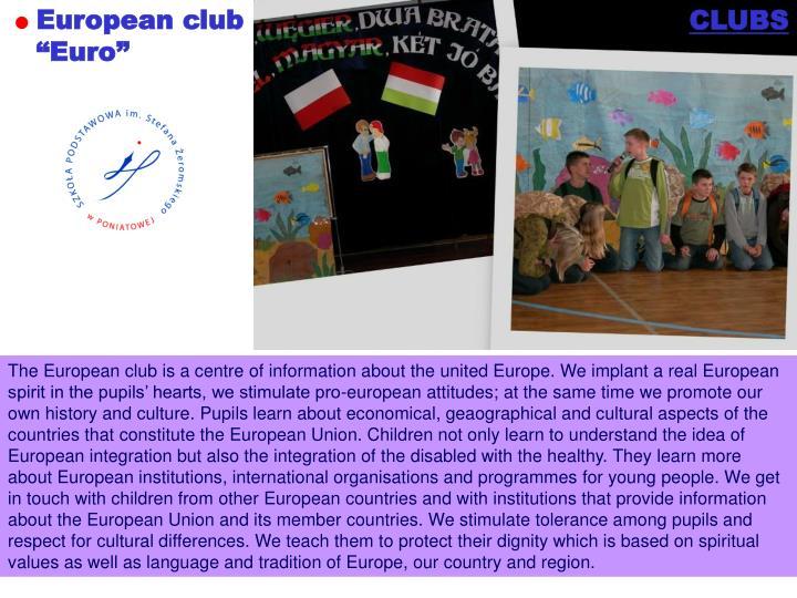 """European club """"Euro"""""""