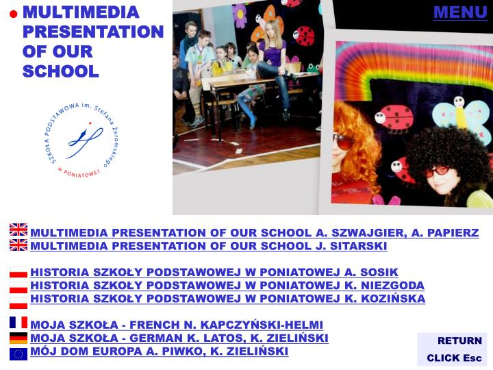 MULTIMEDIA PRESENTATION OF OUR SCHOOL