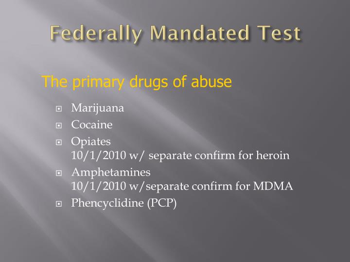 Federally Mandated Test