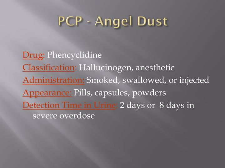 PCP - Angel Dust
