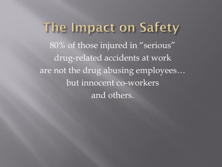 The Impact on Safety