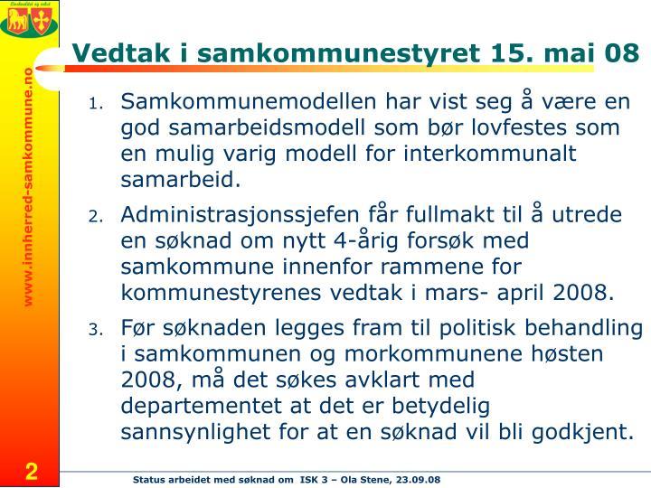 Vedtak i samkommunestyret 15. mai 08