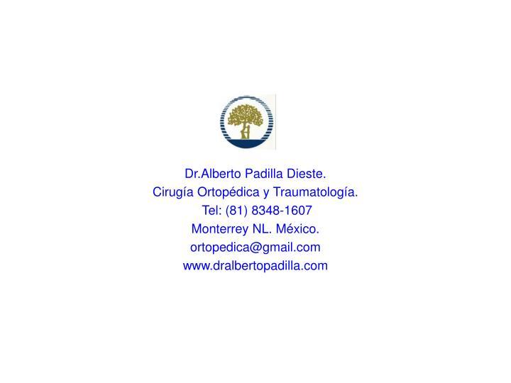 Dr.Alberto Padilla Dieste.