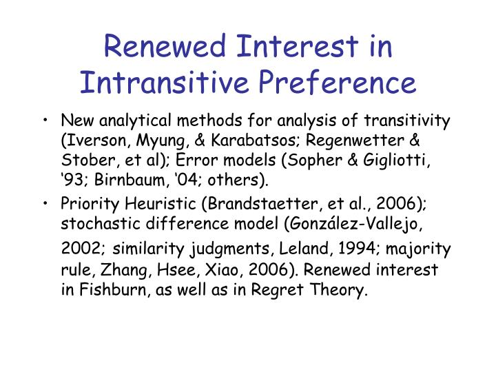 Renewed Interest in Intransitive Preference
