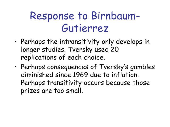 Response to Birnbaum-Gutierrez