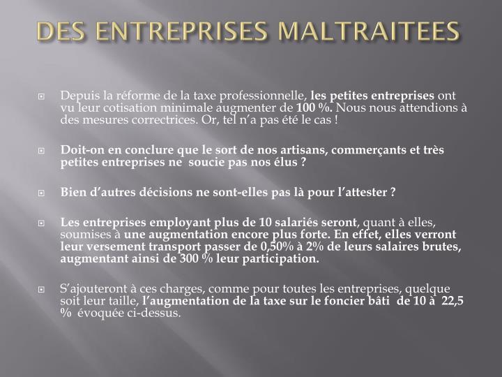DES ENTREPRISES MALTRAITEES