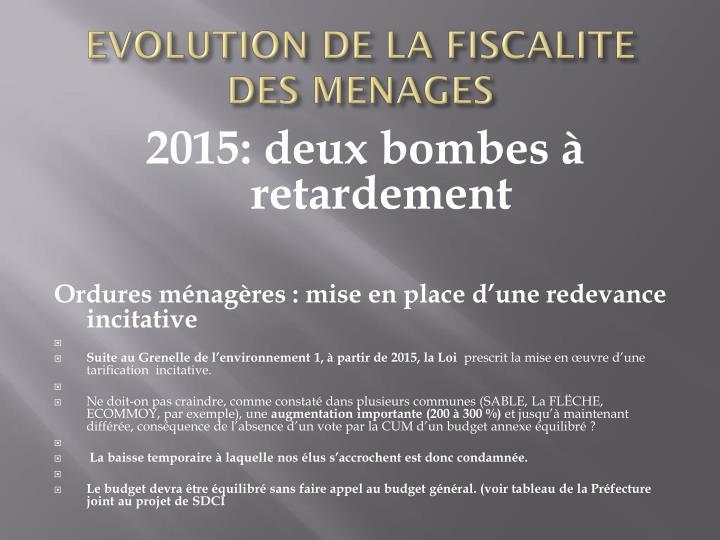 EVOLUTION DE LA FISCALITE DES MENAGES