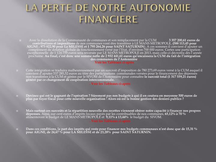 LA PERTE DE NOTRE AUTONOMIE FINANCIERE
